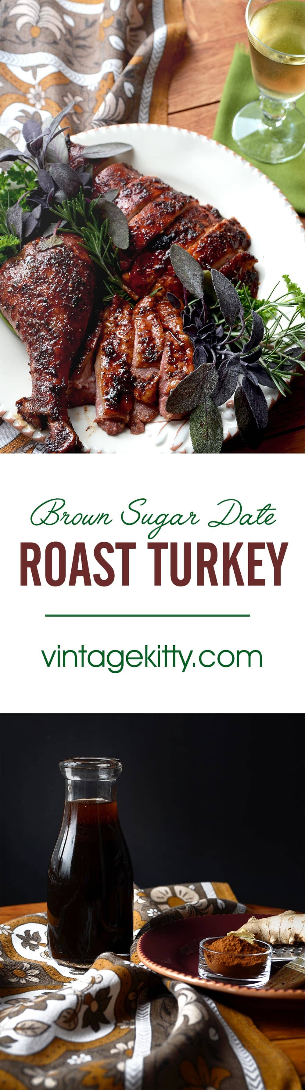 Brown Sugar Date Roast Turkey is a sweet way to serve up your next holiday dinner. Find out tricks to keep your turkey moist and flavorful and get this recipe for a sweet, gingery turkey baste. | vintagekitty.com