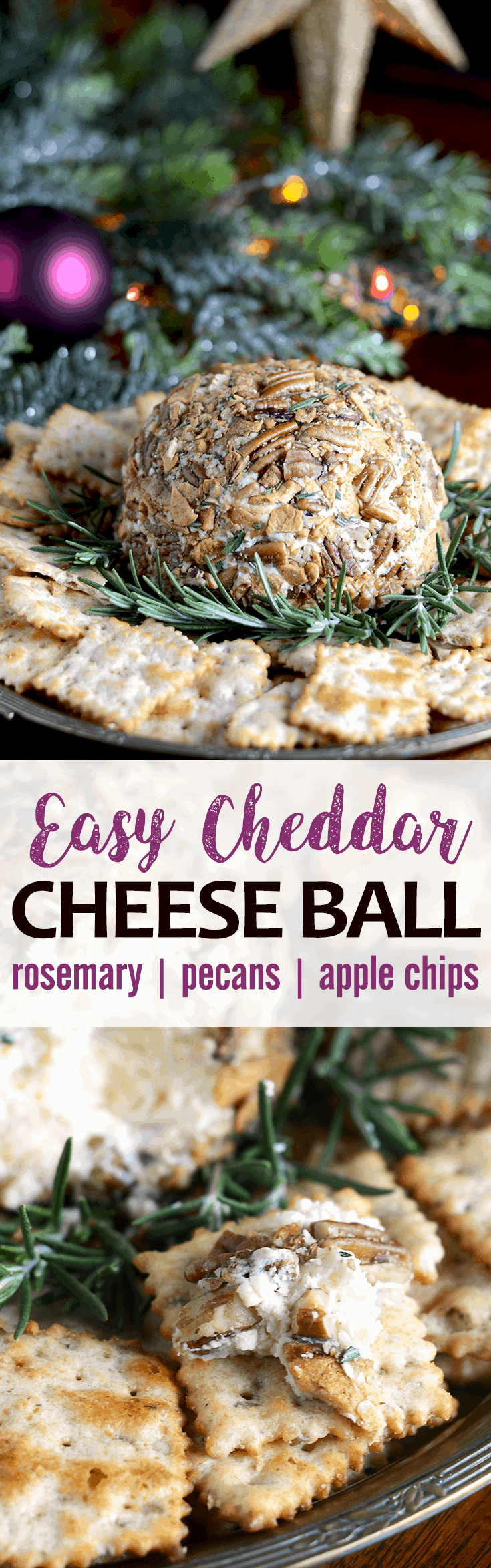 Aged cheddar is combined with cream cheese and rolled in butter roasted apple chips and pecans with a sprinkle of fresh rosemary. Just 7 ingredients for this no fuss, delicious recipe. Great for #holiday parties!