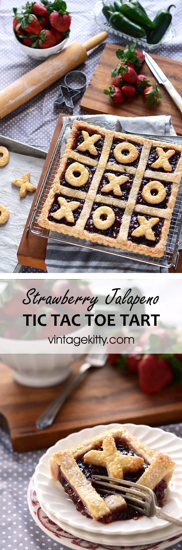 Strawberry Jalapeno Pin - Strawberry Jalapeno Tic Tac Toe Tart
