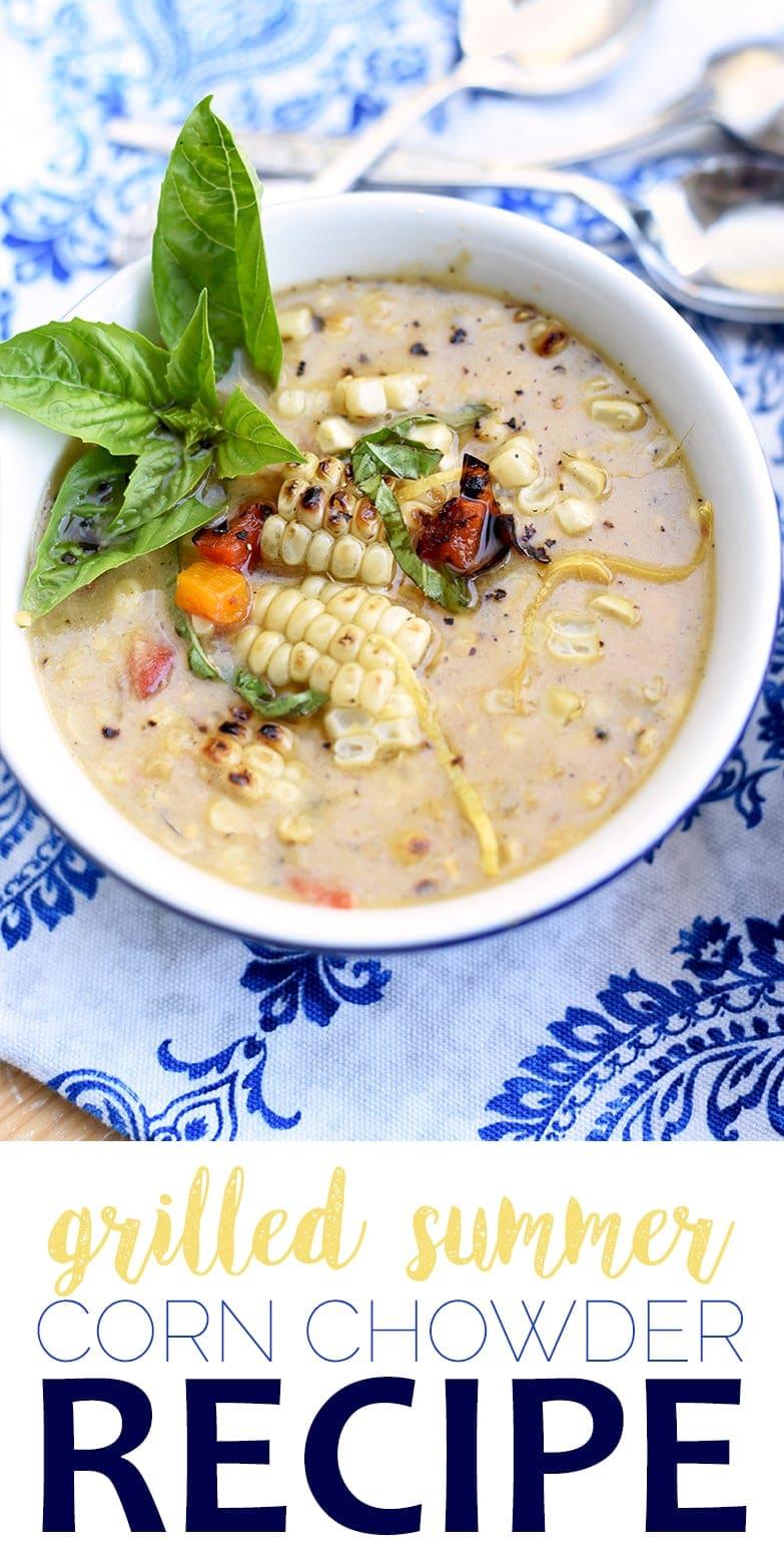 Pin Grilled Corn Chowder - Grilled Summer Corn Chowder