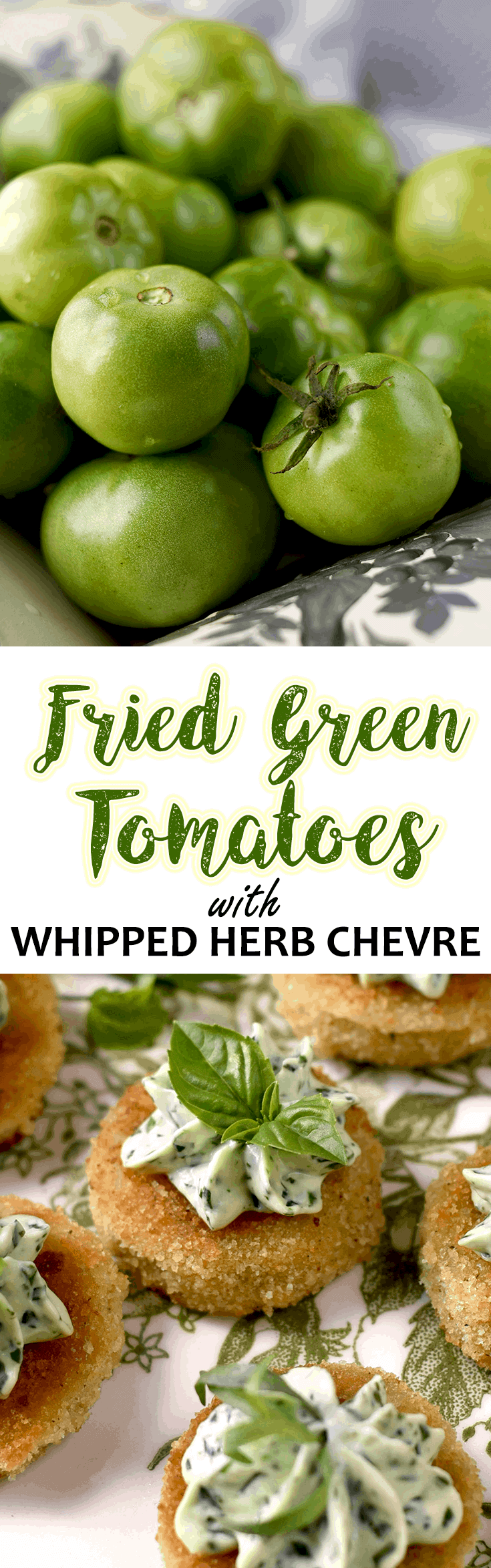 Fried Green Tomatoes Pin - Fried Green Tomatoes </br>with Whipped Herb Chevre