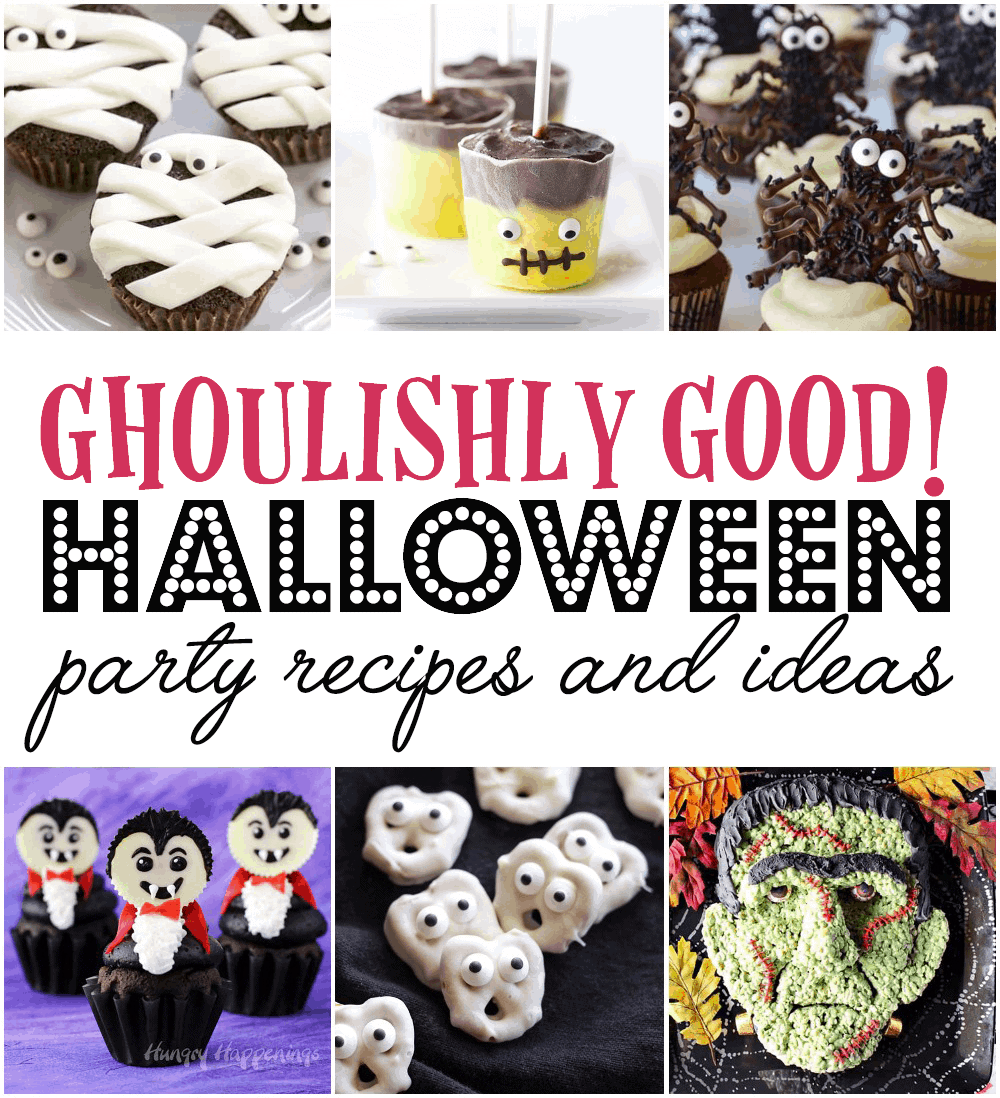 Ghoulishly Good Halloween Party Recipes - Ghoulishly Good! </br>Halloween Party Recipes and Ideas