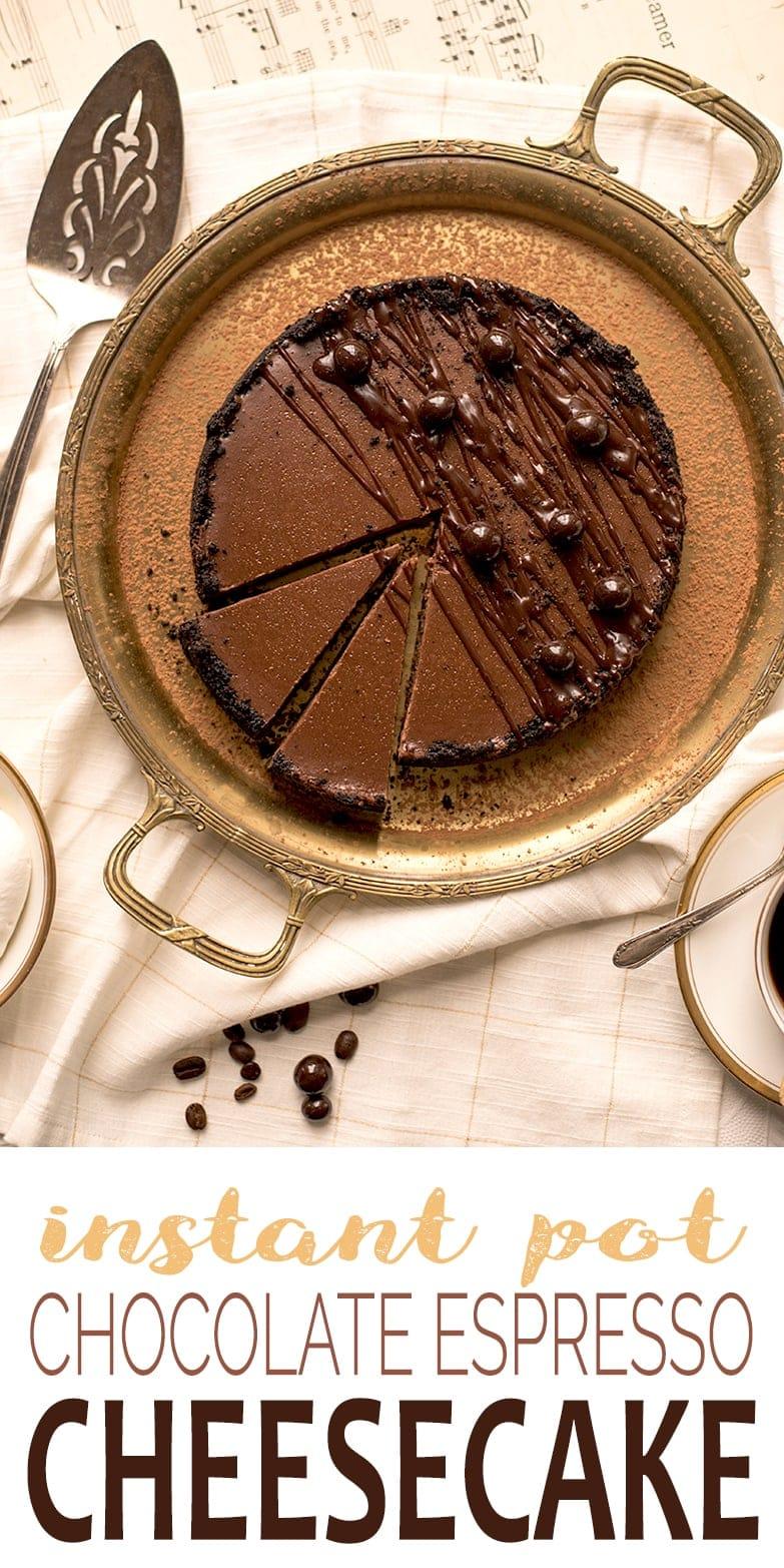 Instant Pot Chocolate Espresso Cheesecake - Instant Pot Chocolate Cheesecake with Espresso Beans and Oreo Crust