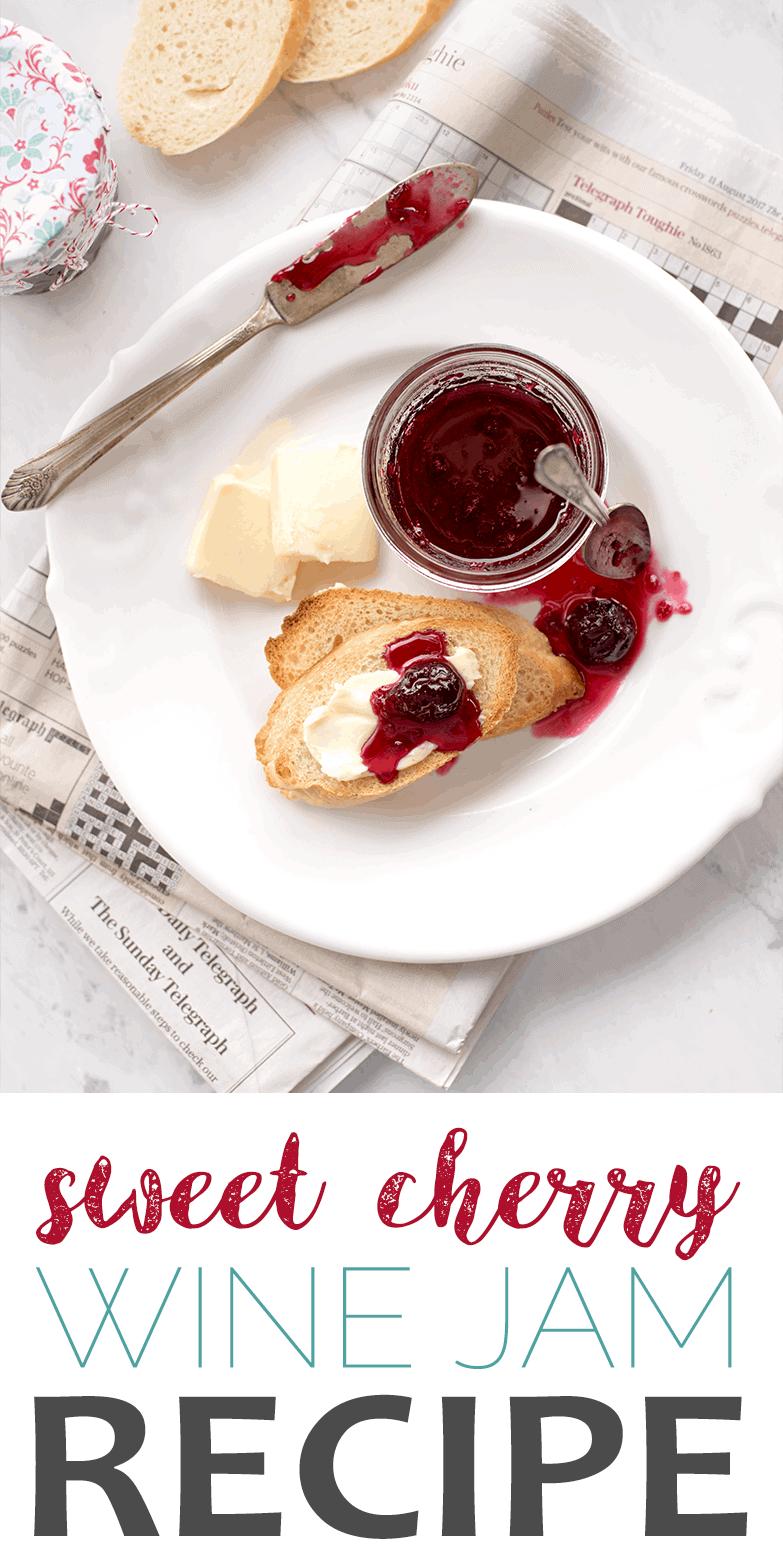 Cherry Wine Jam Recipe Pin - Sweet Cherry Jam with Merlot Wine