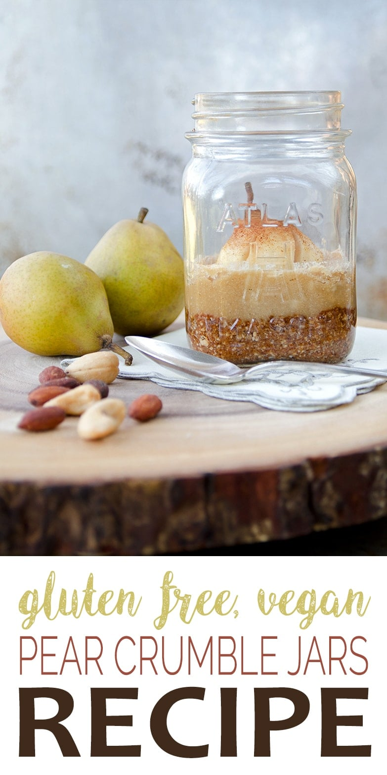 Pear Crumble Jars Pin - Nutty Pear Crumble- Vegan and Gluten Free
