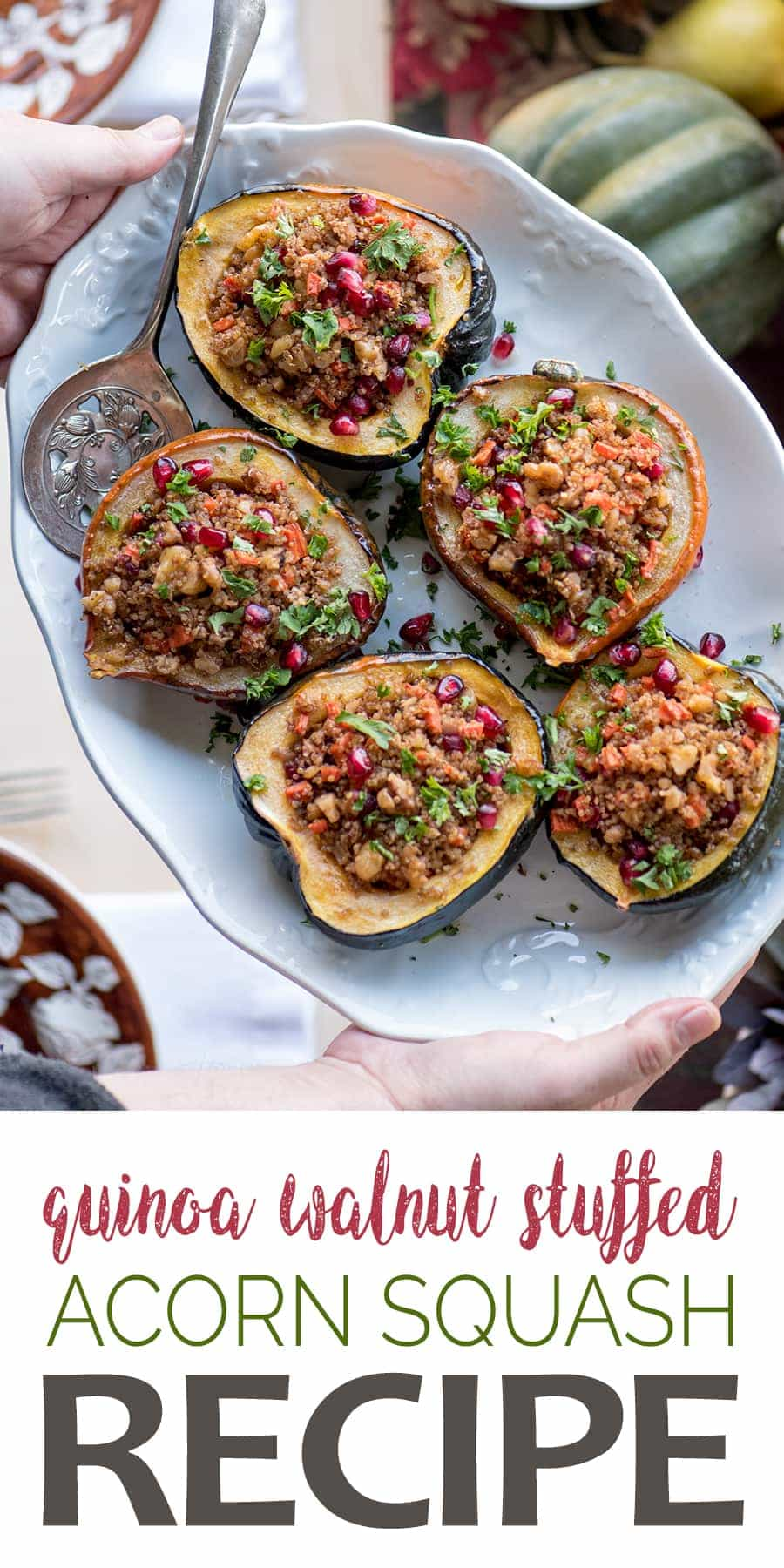 Stuffed Acorn Squash - Stuffed Acorn Squash with Quinoa, Pomegranates and Walnuts